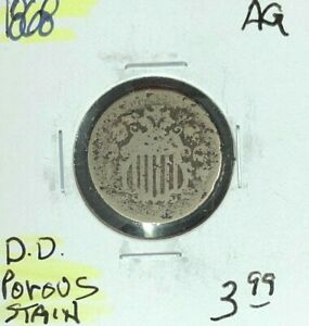 1868 SHIELD NICKEL   AG   POROUS & STAINED  NICE COIN REF D/D