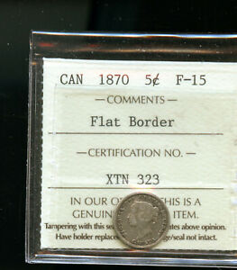 1870 FLAT BORDER CANADA 5 CENTS ICCS CERTIFIED F15 DCB162