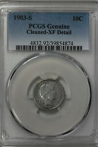 1903 S 10C PCGS GENUINE CLEANED XF DETAIL BARBER DIME LIBERTY HEAD DIME .10