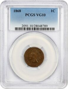 1868 1C PCGS VG 10 BN   INDIAN CENT