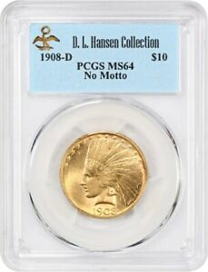 1908 D $10 PCGS MS64  NO MOTTO  EX: D.L. HANSEN   INDIAN EAGLE   GOLD COIN