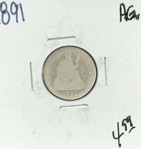 1891 SEATED LIBERTY SILVER DIME   AG  NICE COIN
