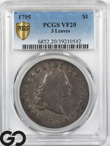 1795 FLOWING HAIR DOLLAR 3 LEAVES PCGS VF 20     EARLY DATE SILVER