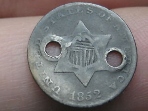 1852 THREE 3 CENT SILVER TRIME  HOLED TWICE