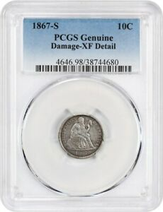 1867 S 10C PCGS XF DETAILS  DAMAGE    LIBERTY SEATED DIME   LOW MINTAGE ISSUE