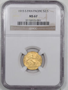 1915 S $2.50 PANAMA PACIFIC GOLD   NGC MS 67