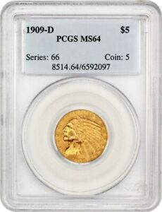 1909 D $5 PCGS MS64   GREAT TYPE COIN   INDIAN HALF EAGLE   GOLD COIN