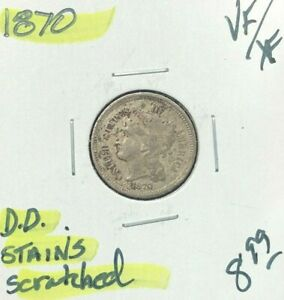 1870 THREE CENT NICKEL   VF/XF   STAINS & SCRATCHED  NICE COIN  REF D/D