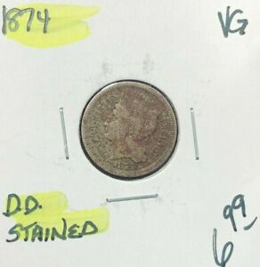 1874 THREE CENT NICKEL  VG   STAINED  NICE COIN  REF D/D