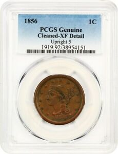 1856 1C PCGS XF DETAILS  UPRIGHT 5 CLEANED