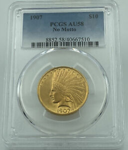 1907 PCGS AU58 NO MOTTO $10 GOLD INDIAN PQ COIN TOTAL UNDERGRADE