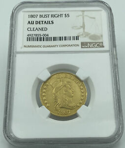 1807 BUST RIGHT $5 CAPPED BUST GOLD EAGLE NGC AU DETAILS CLEANED