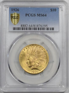 1926 $10 INDIAN HEAD GOLD   PCGS MS 64 LUSTROUS