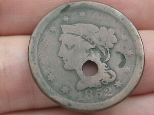 1852 BRAIDED HAIR LARGE CENT PENNY  GOOD DETAILS HOLED
