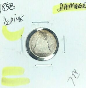 1858 SEATED LIBERTY HALF DIME   DAMAGED  NICE COIN  REF D/D