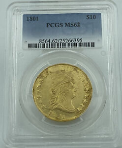 1801 PCGS MS62 CAPPED BUST $10 GOLD EAGLE