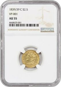 1839/39 C $2 1/2 NGC AU55  VP 01  ONLY CLASSIC QUARTER EAGLE VARIETY
