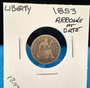 1853 SEATED LIBERTY SILVER DIME   ARROWS AT DATE   YOU GRADE    R1