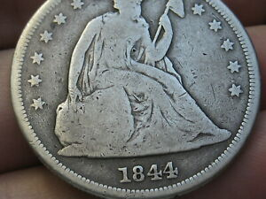 1844 SEATED LIBERTY SILVER DOLLAR  VG DETAILS  DATE