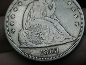 1863 SEATED LIBERTY SILVER DOLLAR  XF DETAILS  DATE