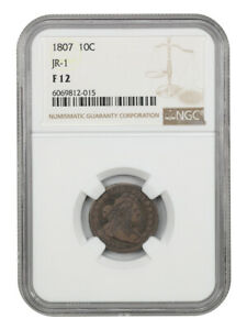 1807 10C NGC F12  JR 1    BUST DIME   EARLY TYPE COIN
