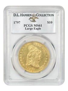 Click now to see the BUY IT NOW Price! 1797 LARGE EAGLE $10 PCGS MS61 EX: D.L. HANSEN    EARLY TYPE COIN