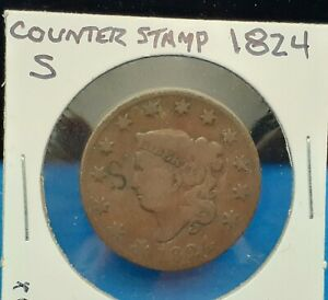 1824 CORONET HEAD LARGE CENT   COUNTER STAMPED 'S'   IN CARDBOARD FLIP   KV31