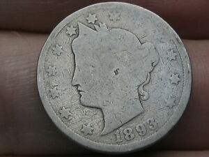 1893 LIBERTY HEAD V NICKEL  ABOUT GOOD DETAILS FULL DATE