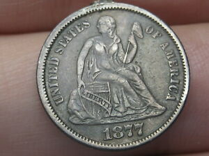 1877 SEATED LIBERTY SILVER DIME  XF OBVERSE DETAILS