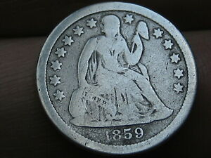 1859 O SEATED LIBERTY SILVER DIME  VG/FINE DETAILS