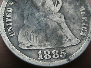 1885 SEATED LIBERTY DIME  GOOD DETAILS