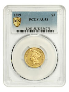 1879 $3 PCGS AU58   LOW MINTAGE ISSUE   3 PRINCESS GOLD COIN   LOW MINTAGE ISSUE