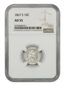 1867 S 10C NGC AU55   UNDERRATE S MINT   LIBERTY SEATED DIME   UNDERRATED S MINT