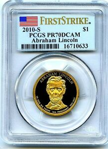 Click now to see the BUY IT NOW Price! 2010 S LINCOLN PRESIDENTIAL PROOF DOLLAR PCGS PR70 DCAM FIRST STRIKE