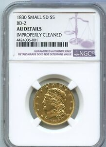 1830 $5 GOLD CAPPED BUST SMALL 5D BD 2 NGC AU DETAILS CERTIFIED COIN   JX671