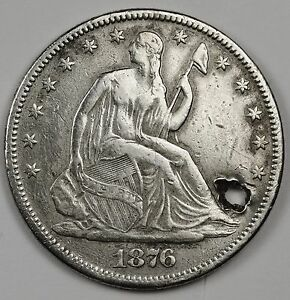 1876 CC SEATED LIBERTY HALF.  X.F. DETAIL.  HOLED.  111907