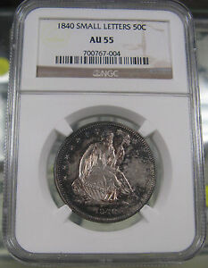1840 SMALL LETTERS SEATED LIBERTY HALF DOLLAR NGC AU55