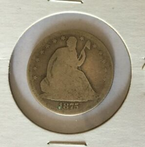 1875 S LIBERTY SEATED VARIETY/TYPE  4 HALF DOLLAR ABOUT GOOD 3 AG