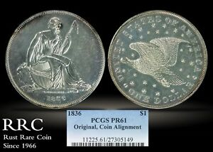 Click now to see the BUY IT NOW Price! 1836 GOBRECHT DOLLAR PCGS PR61 ORIGINAL COIN ALIGNMENT