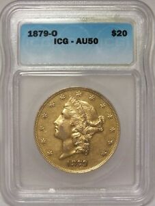 Click now to see the BUY IT NOW Price! 1879 O $20 GOLD LIBERTY DOUBLE EAGLE ICG AU50 CERTIFIED COIN   JY024