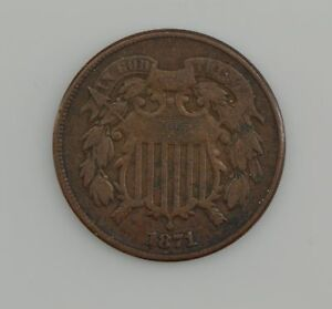 1871 TWO CENT PIECE  Z47