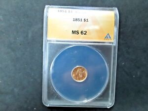 1851 $ 1 DOLLAR MS62 ANACS UNC   LIBERTY HEAD GOLD COIN