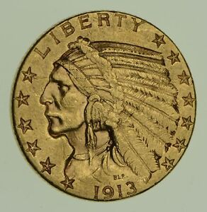 1913 S $5.00 INDIAN HEAD GOLD HALF EAGLE   BETTER DATE  9074
