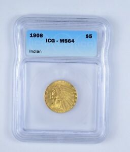 MS64 1908 $5.00 INDIAN HEAD GOLD HALF EAGLE   GRADED BY ICG  9627