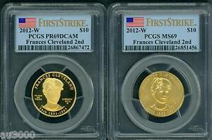 Click now to see the BUY IT NOW Price! 2012 W $10 GOLD SPOUSE FRANCES CLEVELAND 2ND PCGS PR69 PF69 & MS69 2 COIN SET FS