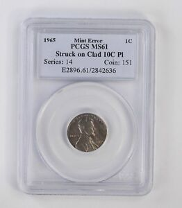 MINT ERROR STRUCK ON CLAD 10C PL 1965 LINCOLN MEMORIAL CENT   PCGS GRADED  6712