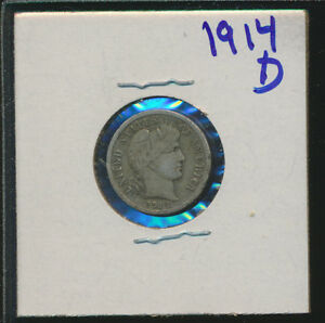 BARBER SILVER  LIBERTY DIME   1914 D    SOME LIBERTY