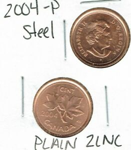 2004 P UNCIRCULATED CANADIAN STEEL CORE AND 2004 ZINC CORE TWO CENT TYPES
