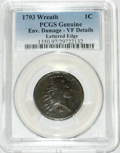 Click now to see the BUY IT NOW Price! 1793 WREATH CENT LETTERED EDGE VARIETY PCGS GENUINE VF ENVIRONMENTAL DAMAGE