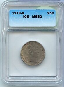 Click now to see the BUY IT NOW Price! 1913 S BARBER QUARTER ICG MS62 25C CERTIFIED COIN   SAN FRANCISCO MINT   JB617
